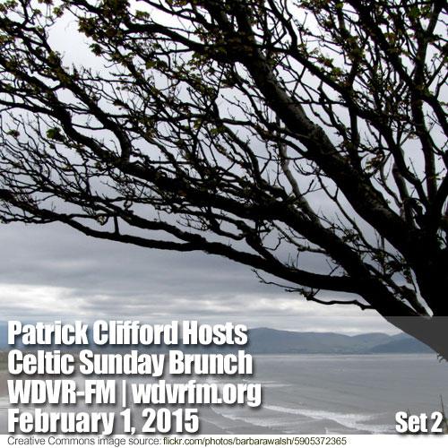 Patrick Clifford Hosts Celtic Sunday Brunch on WDVR-FM,  February 1, 2015
