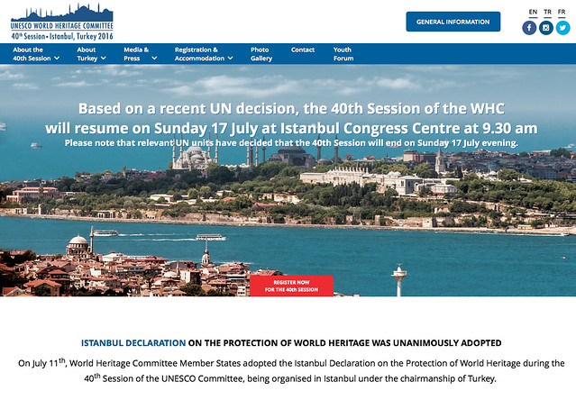 Based on a recent UN decision, the 40th Session of the WHC will resume on Sunday 17 July at Istanbul Congress Centre at 9.30am. Please note that relevant UN units have decided that the 40th Session will end on Sunday 17 July evening