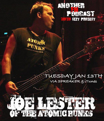 Another F'n Podcast with Izzy Presley (Joe Lester - Atomic Punks)