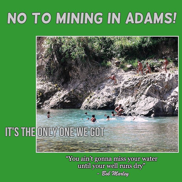 NO TO MINING IN ADAMS!
