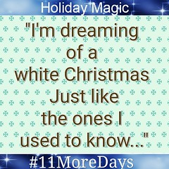 Can you finish the rest of the song??? #11MoreDays #HappyHolidays #HappySunday #Relax #TakeALoadOff #EnjoyYourDay #Holidays #HolidayMagic #WhiteChristmas #ValleyRanch #Dream