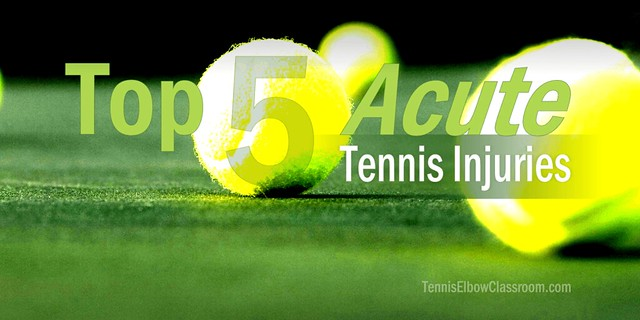 Top Five Acute Tennis Injuries