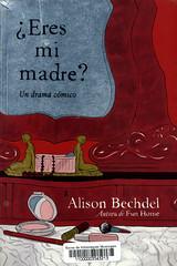 Alison Bechdel, Eres mi madre