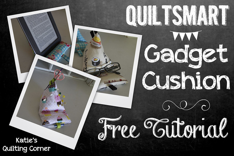 Quiltsmart Gadget Cushion Tutorial