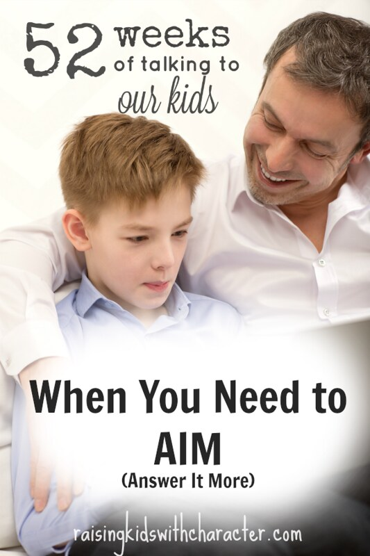 52 Weeks of Talking to Our Kids When You Need to AIM