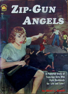Zip-Gun Angels - Original Novel - No 721 - Albert L. Quandt - 1952
