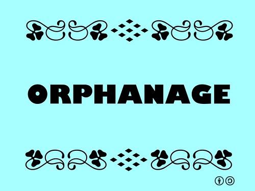Buzzword Bingo: Orphange