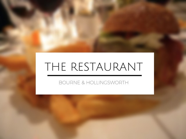 lifestyle blogger london restaurant review bourne and hollingsworth