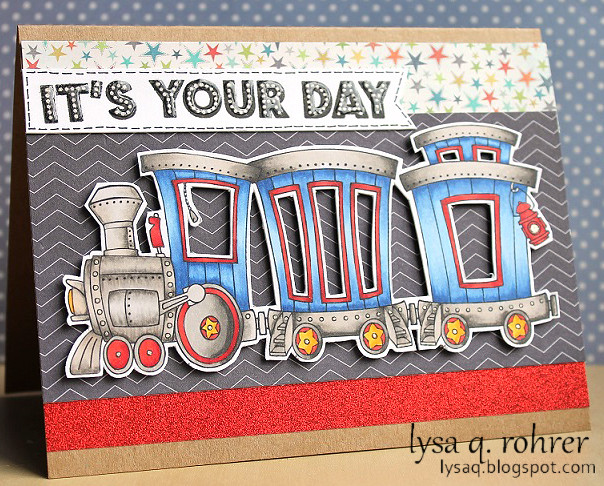CHoo Choo It's Your Day!