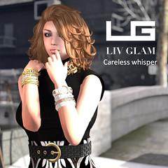 LIV GLAM Careless Whisper