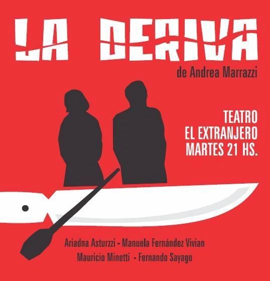 La Deriva // Teatro El Extranjero