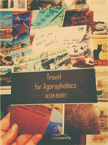 Travel for Agoraphobics by Allen Berry