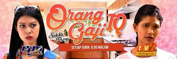 Orang Gaji Iq (2015) Selekta Prima Tv2