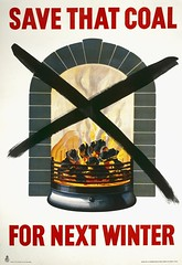 World War II poster - Fuel Saving - Save That Coal For Winter