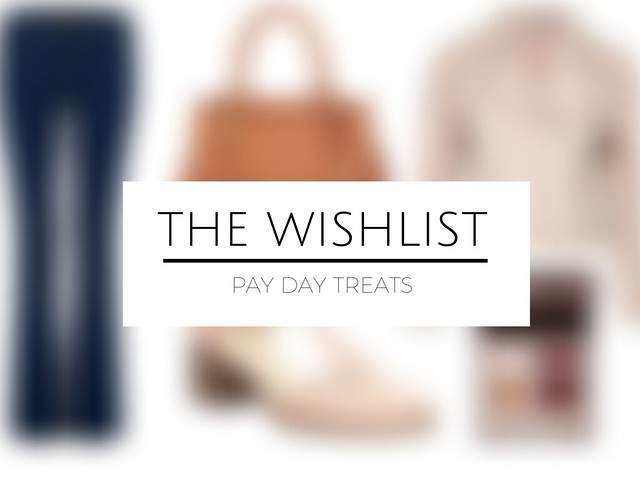 fashion blogger wishlist post pay day