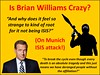 Is Brian Williams Crazy
