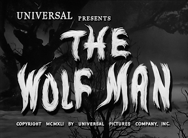 The Wolf Man (Universal, 1941) 1