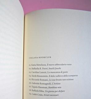 Errori necessari, di caleb Crain. 66thand2nd edizioni 2014. Progetto grafico: : Silvana Amato. Ill. alla cop.: P. d'Oltreppe. Titoli nella collana, a pag. 557 (part), 1