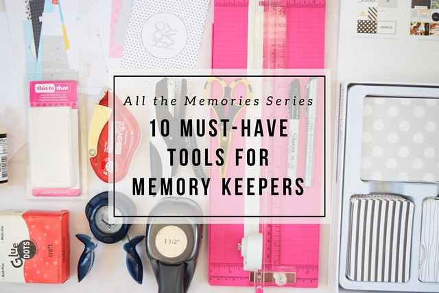 Essential tools for any memory keeper