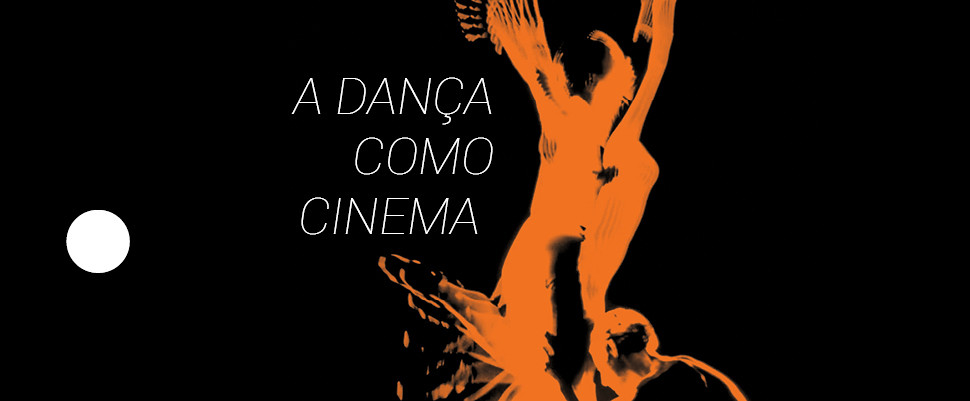 Dança como Cinema