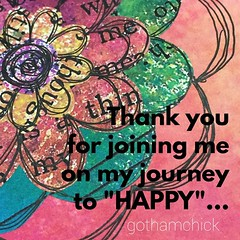 "#thankYOU .. For joining me on my journey to ""happy"".  #JourneyToHappy #thankful #newsensation #grateful #countingmyblessings #movingon"