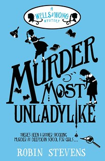 Robin Stevens, Murder Most Unladylike