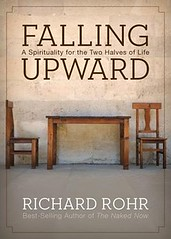 Falling Upward by Father Richard Rohr
