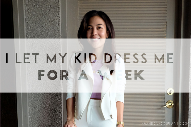 I LET MY KID DRESS ME FOR A WEEK