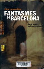 Sylvia Lagarda-Mata, Fantasmes de Barcelona