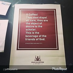"""By @jeffreysatria """"Coffee is the beverage of the friends of God. @philo_coffee #coffeequotes #quotes #coffee #wisdom"""" via @PhotoRepost_app"""