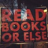 Read books or else.