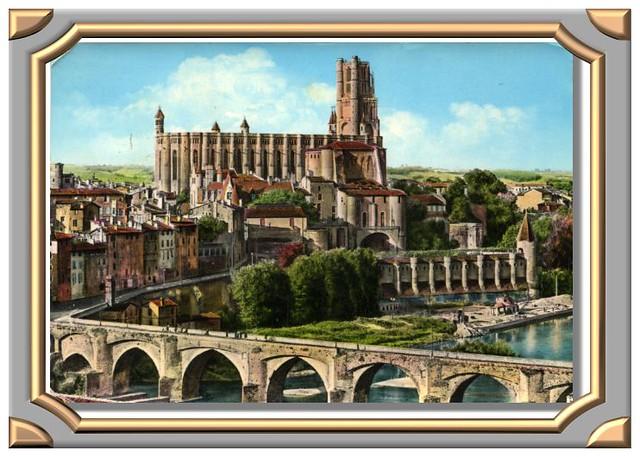 ALBI (Tarn) - Le Pont Vieux (XIe Siècle) - L'Ancien Palais archiépiscopal de la Berbie - (Musée Toulouse-Lautrec)
