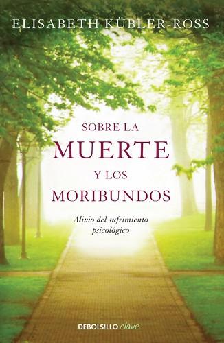 Sobre la Muerte y los Moribundos - Elisabeth Kubler-Ross
