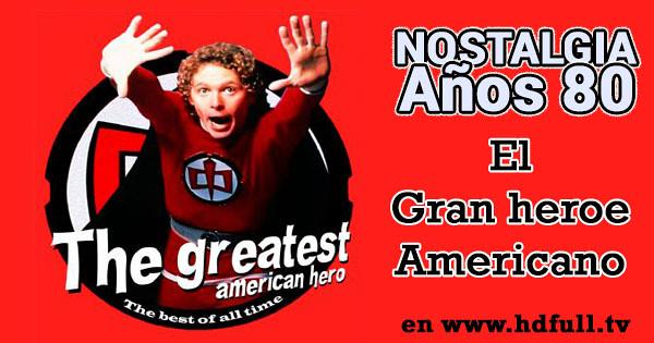 El Gran Heroe Americano - The Greatest American Hero