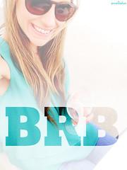 ✿ BRB ✿