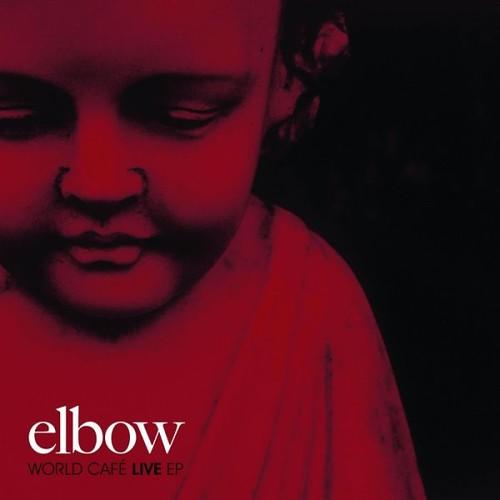 Elbow - World Café Live EP