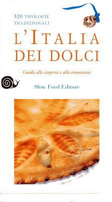 イタリア・スローフード協会による郷土菓子の本と伝統料理のレシピ