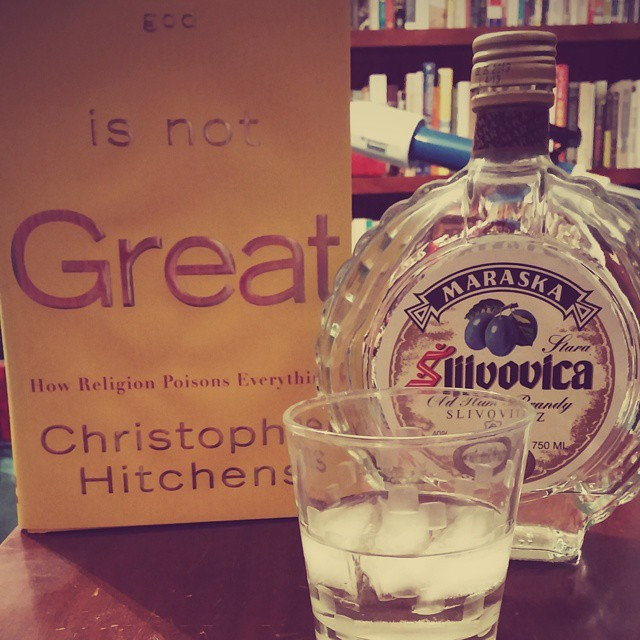 Time for some #slivovitz and antitheism #Hitchens