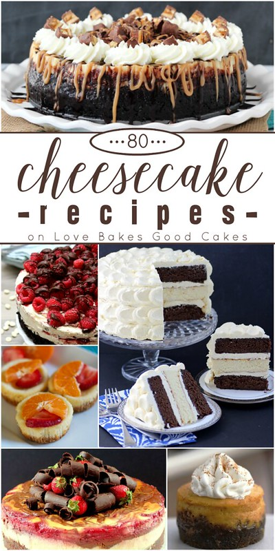80 Cheesecake Recipes from the best bloggers on the web!