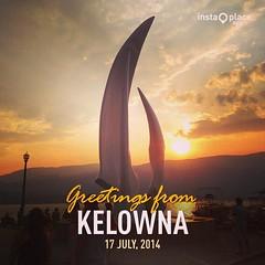 Greetings from Kelowna