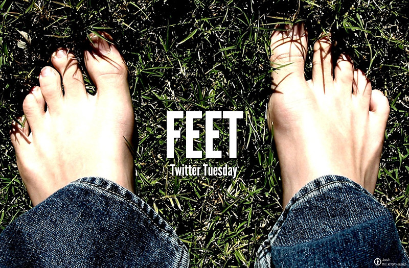 Twitter Tuesday: #Feet