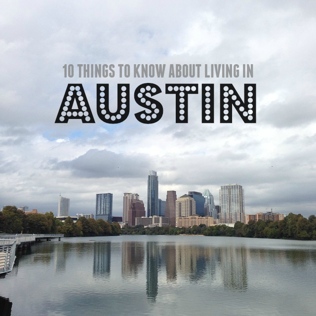 Things to Know About Living in Austin