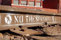 No Trespassing.  #breaktherules