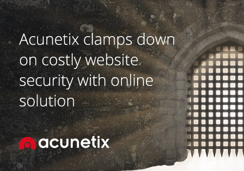 Acunetix clamps down on costly website security with online solution