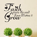 Faith Plants The Seed Quote Wall Sticker