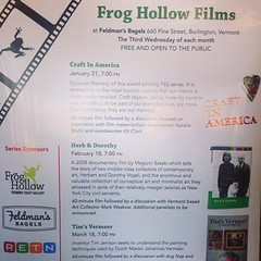 "Frog Hollow will be showing films at the bakery the third Wednesday of every month at 7 pm - starting tonight with ""Craft in America"". Go to www.froghollow.org for more information! (Side note: bagel operation will not be open during showings)"