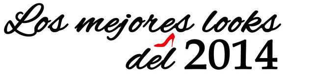 LOS MEJORES LOOKS DE 2014