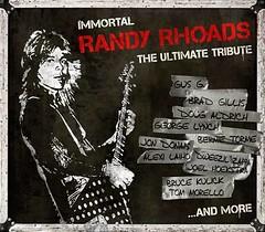 03/03/15 Immortal Randy Rhoads The Ultimate Tribute CD