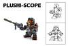 Plushi-scope