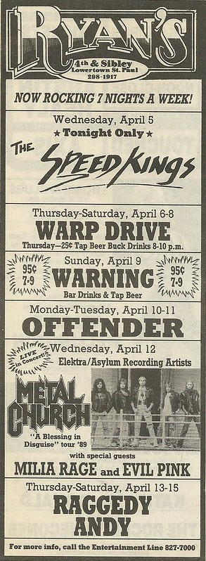 04/12/89 Metal Church/ Milia Rage/ Evil Pink @ Ryan's, St. Paul, MN